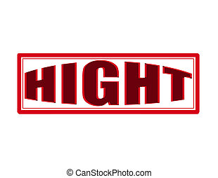 Hight - Stamp with word hight inside, vector illustration