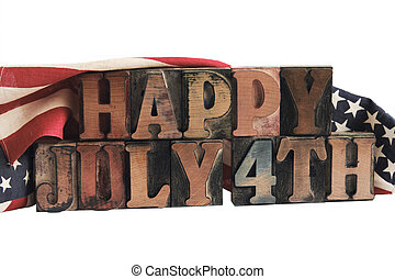 happy July 4th - the phrase happy July 4th in ink-stained...
