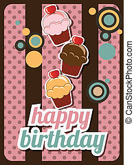 Happy birthday cup cake card, vintage retro, vector