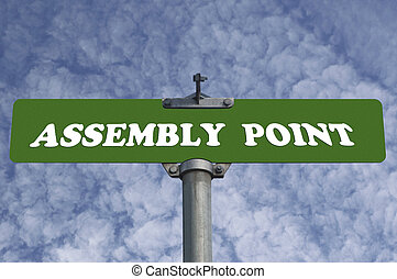Assembly point road sign
