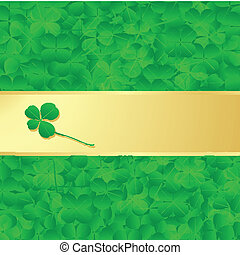 Irish four leaf lucky clovers happy St. Patrick's day...