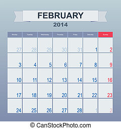 Calendar to schedule monthly. February 2014