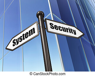 Protection concept: sign Security System on Building...