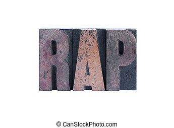 rap - the word \'rap\' in letterpress wood type