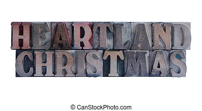 heartland Christmas - the words heartland Christmas in old,...