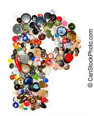 Letter P. - Letter P (Buttons).
