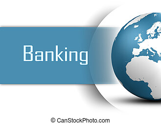 Banking concept with globe on white background