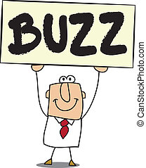 Buzz - Business man with a board on which is write Buzz