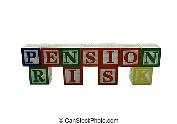 Wooden Alphabet Blocks Spelling Pension Risk - A series of...