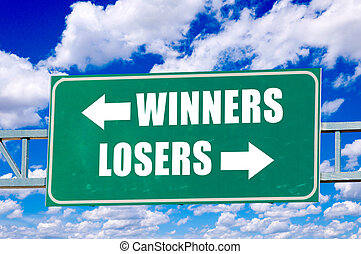 Winners and losers sign on the green board with clouds in...