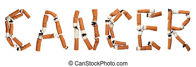 Cancer - Word cancer made out of cigarette butts, isolated...