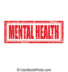 Mental Health-stamp - Grunge rubber stamp with text Mental...