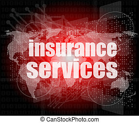 word insurance services on digital screen 3d