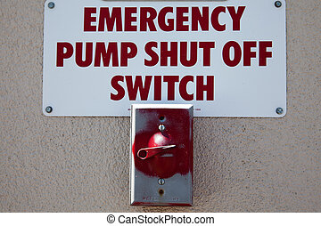 Emergency Shut-off Switch - An emergency shut off switch...
