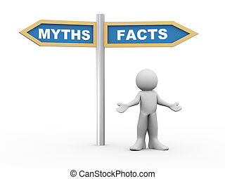 3d man and facts vs myths road sign - 3d illustration of...