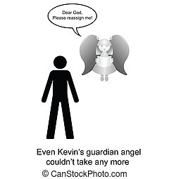Guardian Angle - Kevin felt safe having a guardian angel...
