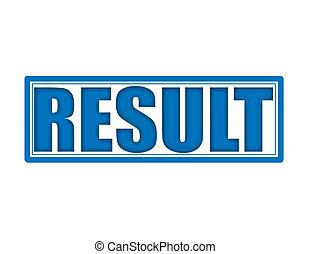 Result - Stamp with word result inside, vector illustration
