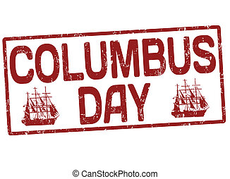Columbus day stamp - Columbus day grunge office rubber stamp...