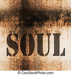 soul word music abstract grunge background