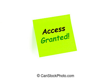Access Granted! on a post-it note