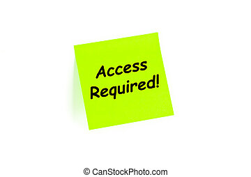 Access Required! on a post-it note