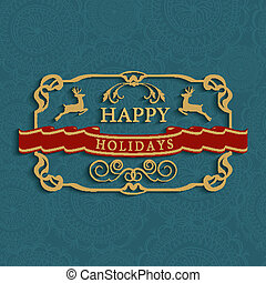 Happy holidays text greeting card - Merry Christmas vintage...