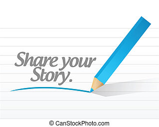 share your story message illustration design over a white...
