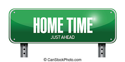 home time road sign illustration design over a white...