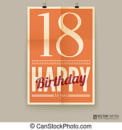 Happy birthday poster, card eighteen years old Type font on...