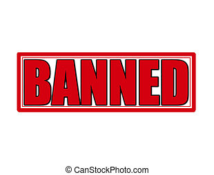 Banned - Stamp with word banned inside, vector illustration