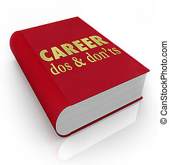 Career Dos Donts Book Manual Job Advice - Career Dos and...