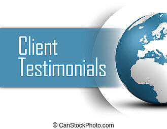 Client Testimonials concept with globe on white background