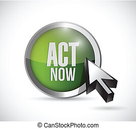 act now button illustration design over a white background