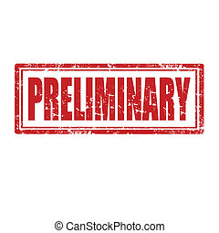 Preliminary-stamp - Grunge rubber stamp with word...