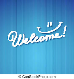 welcome, handwriting phrase, vector illustration