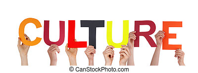 People Holding Culture - Many People Holding the Word...