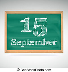 September 15, day calendar, school board, date - September...