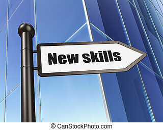 Education concept: sign New Skills on Building background