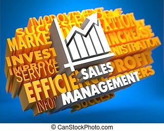 Sales Management. Wordcloud Concept. - Sales Management with...
