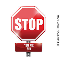 stop, time for sep concept road sign illustration