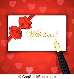 With love words on Luxury gift card and fountain pen on red...