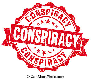 Conspiracy red vintage seal isolated on white