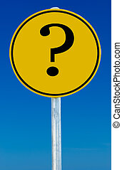 Query Sign - A road sign with an question mark on it...