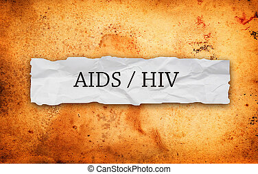 Hiv Aids on crumpled paper over Vintage grunge old paper...