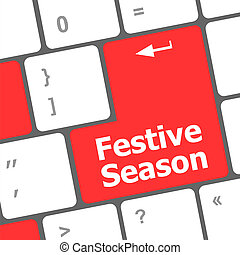 festive season button on modern internet computer keyboard key