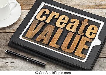 create value on digital tablet - create value -...