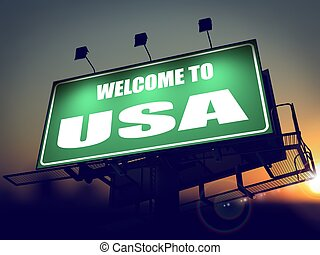 Welcome to USA Billboard at Sunrise - Welcome to USA - Green...