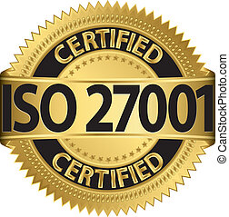 ISO 27001 certified golden label, vector illustration