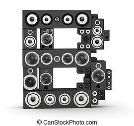 Letter B from speaker - Letter B from black hi-fi speakers...