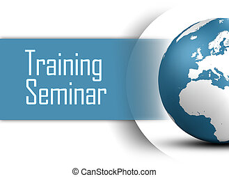 Training Seminar concept with globe on white background